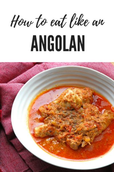 How to eat like an Angolan